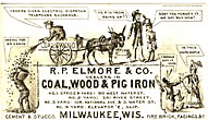 Trade Card. R.P. Elmore & Co. Dealers In Coal, Wood & Pig Iron R. P. Elmore & Co., Milwaukee, Wisconsin