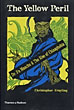 The Yellow Peril. Dr. Fu Manchu & The Rise Of Chinaphobia by  Christopher Frayling