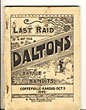 Last Raid Of The Daltons. A Reliable Recital Of The Battle With The Bandits At Coffeyville, Kansas October 5, 1892.  David Stewart  Elliott [Editor Coffeyville Journal]
