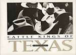 Cattle Kings Of Texas.  Dian Leatherberry Malouf [Photographer/Author]