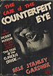 The Case Of The Counterfeit Eye.  by  Erle Stanley. Gardner