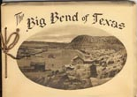 The Big Bend Of Texas by Davis Mountain Federation Of Women'S Clubs