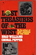 The Lost Treasures Of The West by  Brad And Choral Pepper Williams
