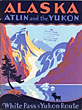 Alaska Atlin And The ...