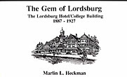 The Gem Of Lordsburg, The Lordsburg Hotel/College Building by  Marlin L. Heckman