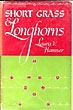 Short Grass & Longhorns. by  Laura V. Hamner