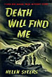 Death Will Find Me by  Helen Steers
