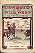 Cowboys Of The Wild West. A Graphic Portrayal Of Cowboy Life On The Boundless Plains Of The Wild West, With Its Attending Realistic And Exciting Incidents And Adventures by  Harry Hawkeye