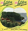 North Shore Drive. Lutsen Resort. The Pioneer Resort Hotel On The North Shore Of Lake Superior Lusten Resort, C.A.A. Nelson, Propretor
