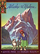 Alaska And The Yukon. White Pass And Yukon Route / (Title Page) Go North Where The World Is Young by  Frederick Hiren