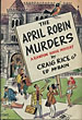The April Robin Murders. by Craig And Ed Mcbain. Rice