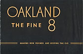 Oakland, The Fine 8. Making New Friends And Keeping The Old Oakland Motor Car Company, Pontiac, Michigan
