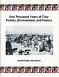 One Thousand Years Of Clay: Pottery, Environment, And History by  Juan S. Juanico
