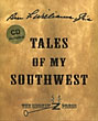 Ben F. Williams, Jr.'S Tales Of My Southwest by  Jr., Ben F Williams