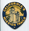 California's Mission Trails. 1939 ...