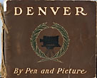 Denver By Pen And Picture by  Journalist Thomas Tonge