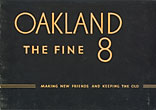 Oakland The Fine 8. Making New Friends And Keeping The Old By Serving Uncommonly Well General Motors Corporation, Detroit, Michigan