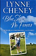 Blue Skies, No Fences: A Memoir Of Childhood And Family by Lynne Cheney