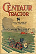 Centaur Tractor. Does The Work Of Man And Horse The Central Tractor Co., Greenwich, Ohio