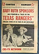 "Baby Ruth Sponsors Jace Pearson In ""Tales Of The Texas Rangers."" Thrilling Stories Of 120 Years Of Law Enforcement by Curtiss Candy Company"