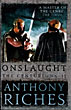 Onslaught. The Centurions: Volume Ii by  Anthony Riches