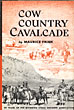 Cow Country Cavalcade. Eighty Years Of The Wyoming Stock Growers Association by  Maurice. Frink