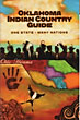 Oklahoma Indian Country Guide. ...