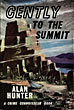 Gently To The Summit by Alan Hunter