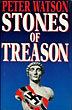 Stones Of Treason. by  Peter Watson
