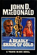 A Deadly Shade Of Gold. by  John D. Macdonald
