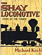 The Shay Locomotive, Titan ...