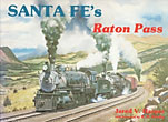 Santa Fe's Raton Pass by  Jared V. Harper