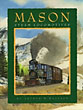 Mason Steam Locomotives by  Arthur W. Wallace