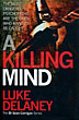 A Killing Mind by  Luke Delaney