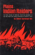 Plains Indian Raiders, The ...