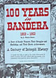 100 Years In Bandera 1853 - 1953. A Story Of Sturdy Pioneers, Their Struggles And Hardships, And Their Heroic Achievements. A Century Of Intrepid History by  J. Marvin. Hunter