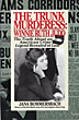 The Trunk Murderess:  Winnie Ruth Judd. The Truth About An American Crime Legend Revealed At Last by Jana Bommersbach