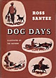 Dog Days.  Ross  Santee [Written And Illustrated By]