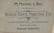 M. Michael & Bro. Wholesaler Dealers In Buggies, Carts, Phaetons, Etc. (Cover Title) M. Michael & Bro., Pedcah, Kentucky
