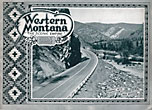 "Western Montana. ""The Scenic Empire"" Missoula Chamber Of Commerce"