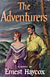 The Adventurers by Ernest Haycox