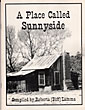A Place Called Sunnyside  Roberta (Biff)  Lamma [Compiled By]
