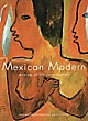 Mexican Modern, Masters Of The 20th Century  David And Luis-Martin Lozano Craven [Essays By]