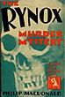 The Rynox Murder Mystery by Philip Macdonald