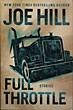 Full Throttle by Hill. Joe