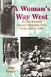 A Woman's Way West. In And Around Glacier National Park From 1925 To 1990 by John Fraley