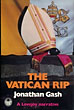 The Vatican Rip. by Jonathan. Gash