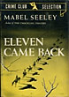 Eleven Came Back. by Mabel. Seeley