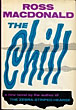 The Chill. by Ross Macdonald