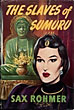 The Slaves Of Sumuru by Sax Rohmer
